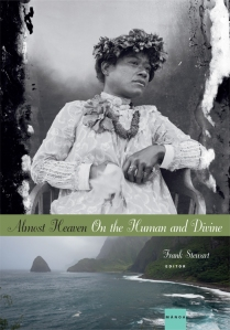 Almost Heaven: On the Human and Divine