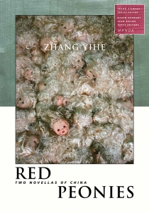 Red Peonies: Two Novellas of China
